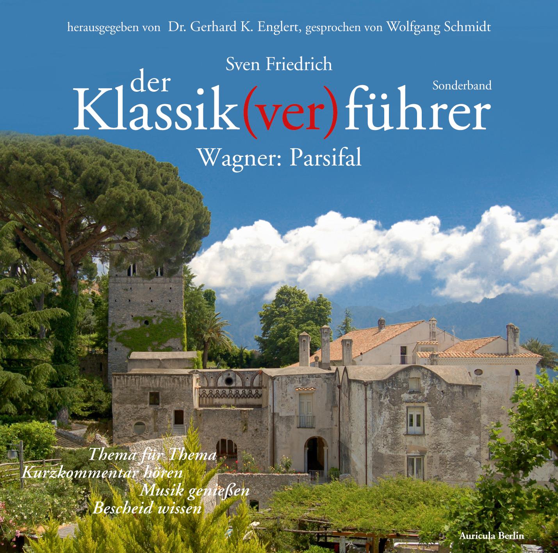 """""""Der Klassik(ver)führer"""" Cover Parsifal"""