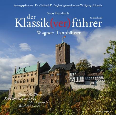 """""""Der Klassik(ver)führer"""" Cover Tannh�user"""